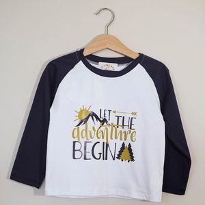 Other - Let the adventure begin top long sleeve in kids